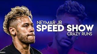 Neymar Jr ► Crazy Dribbling Runs ● Speed Show ● 2019 HD