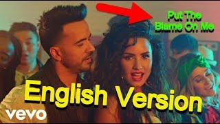 "luis fonsi, demi lovato - échame la culpa ( english ) ""Put The Blame On Me"""