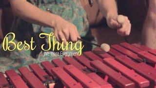 Pinoytuner Presents: We Were Evergreen: Best Thing