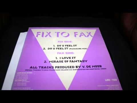 Fix To Fax - DO U FEEL IT