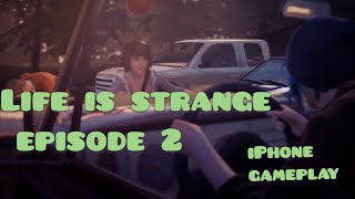 Life is strange episode 2 iPhone gameplay:)
