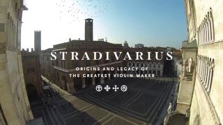 Stradivarius – Origins and Legacy of the Greatest Violin Maker