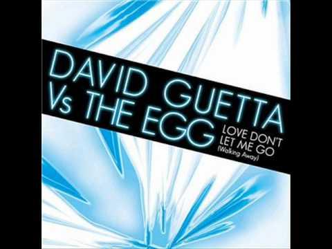 Baixar David Guetta Vs. The Egg - Love don't let me go (walking away)