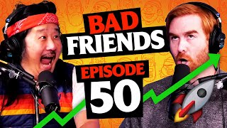 Bobby and Andrew Take Down Wall Street | Ep 50 | Bad Friends