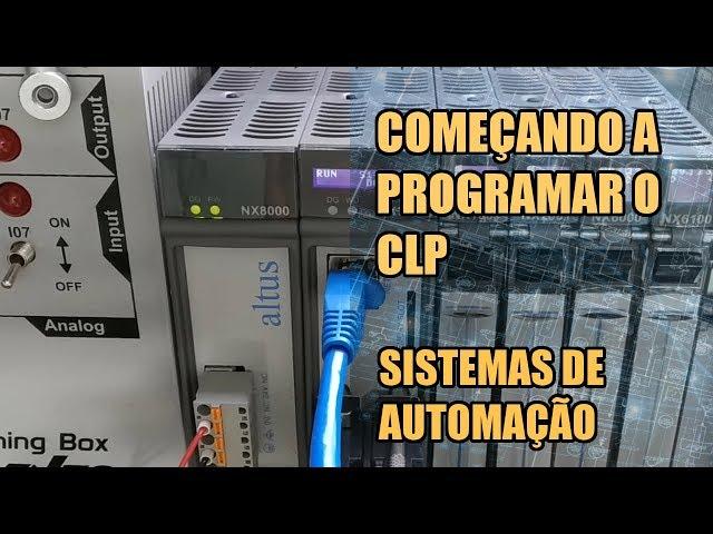 COMEÇANDO A PROGRAMAR O CLP NEXTO | Sistemas de Automação #004