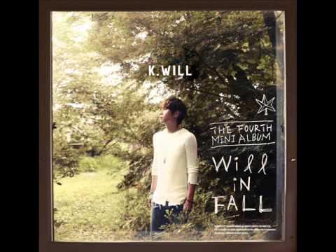 [Full Album] K.Will -- Will In Fall [4th Mini Album]