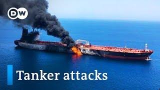 US blames Iran for oil tanker attacks in Gulf of Oman | DW news