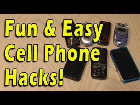 Fun & Easy Cell Phone Hacks!