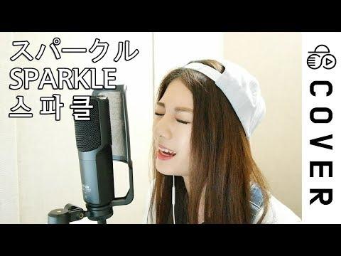 너의 이름은 (Kimino nawa) - 스파클 (Sparkle) ┃Cover by Raon Lee