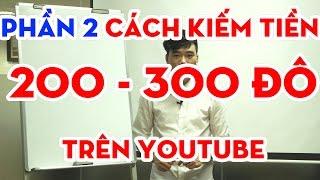 How to make money online on youtube, easily earn 200-300 dollars - part 2