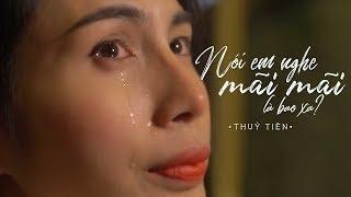 Nói Em Nghe Mãi Mãi Là Bao Xa - Thủy Tiên [ Official MV ] | Nhạc Hay 2018