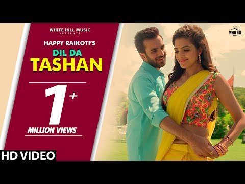 Dil Da Teshan (Full Song) Happy Raikoti