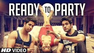 Ready To Party – Daksh Gandhi Punjabi Video Download New Video HD