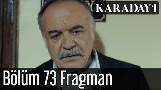 Karadayı 73.Bölüm Fragmanı