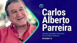 Foras de Série #18 - Carlos Alberto Parreira