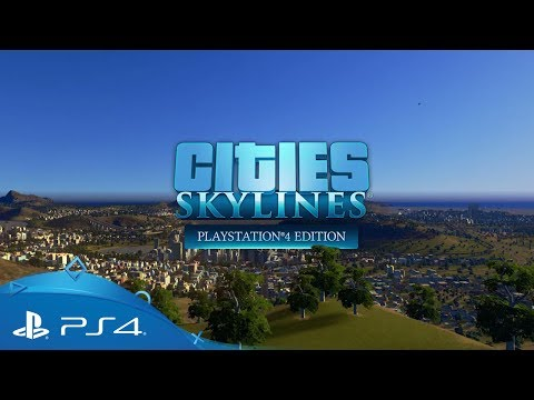 Cities: Skylines - PlayStation 4 Edition | Reveal Trailer | PS4