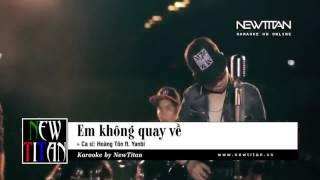 Em Không Quay Về Hoàng Tôn Karaoke