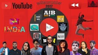 YouTube India Rewind 2017 | Mr IY ft. BB Ki Vines AIB TVF | Indian Youtubers in YouTubeRewind 2017