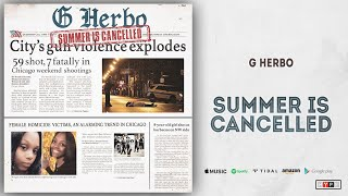 G Herbo - Summer Is Cancelled