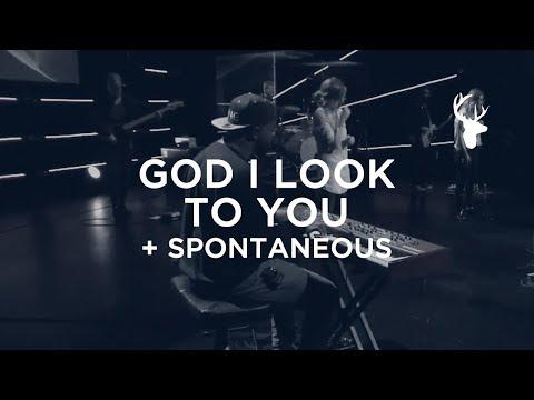 God I Look To You + Spontaneous - Alton Eugene   Bethel Worship