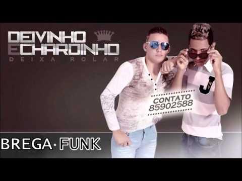 MC DEIVINHO & CHARDINHO - DEIXAR ROLAR - MUSICA NOVA (2015)