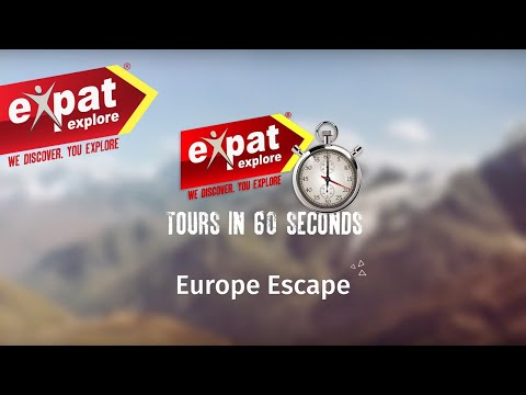 Expat Explore Travel | Europe Escape Tour (in 60 Seconds)