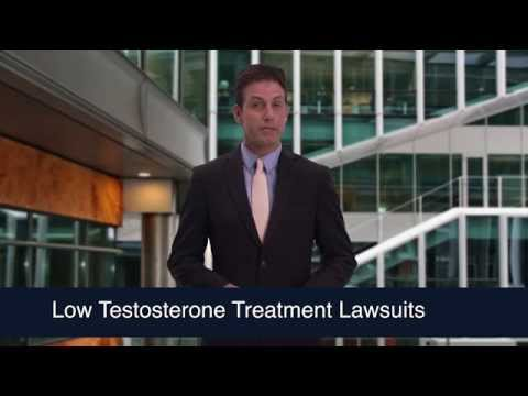 Low Testosterone Treatment Lawsuits