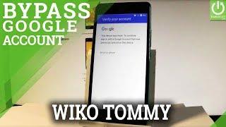 Débloquer un compte Google Wiko Tommy Android 6 0 - Meziani