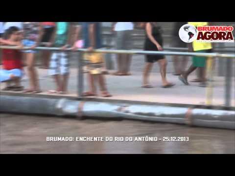 Brumado: Enchente do Rio do Antônio - 25.12.2013