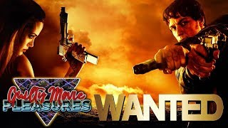 """Wanted (2008)... is a """"Guilty Movie Pleasure"""""""