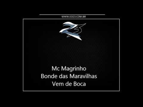 Baixar Mc Magrinho - Bonde das Maravilhas Vem de Boca [LANÇAMENTO 2013] [DJ RENAN DINIZ]