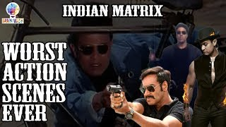 The Worst Action Scenes in Bollywood | Brain Wash