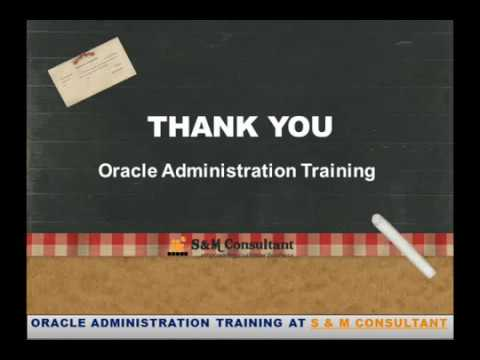 Oracle Database Administration Training | S & M Consultant - YouTube