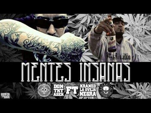 Mentes Insanas  - Don Tkt Asek ft Kraneo la Oveja negra -  HEMAFIA 2015