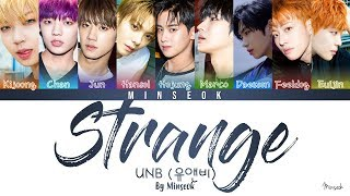 UNB (유앤비) - Strange (이상해) (Color Coded/Han/Rom/Eng Lyrics)