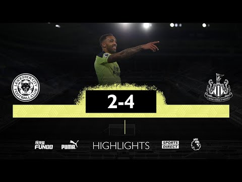 Leicester City 2 Newcastle United 4 | Premier League Highlights