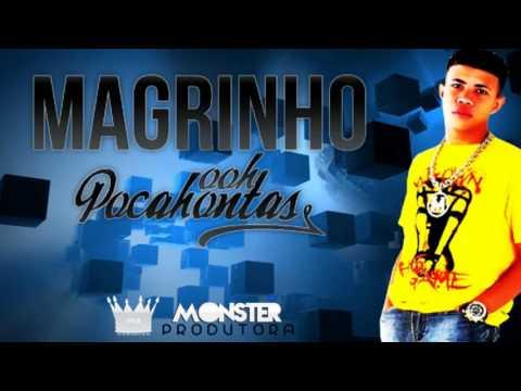 Baixar MC Magrinho  - Oh Pocahontas - Lançamento 2013
