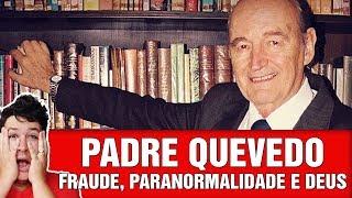 ESPECIAL PADRE QUEVEDO: Sua História, Suas Batalhas com Inri Cristi, Lucifer, etc..