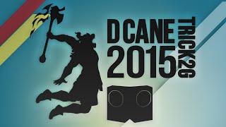 Trick2G - D Cane 2015(音量注意)