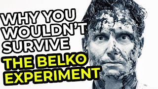 Why You Wouldn't Survive The Belko Experiment