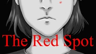 The Red Spot (feat.KittenReadsHorror)