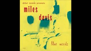 Miles Davis -  Blue Moods ( Full Album )