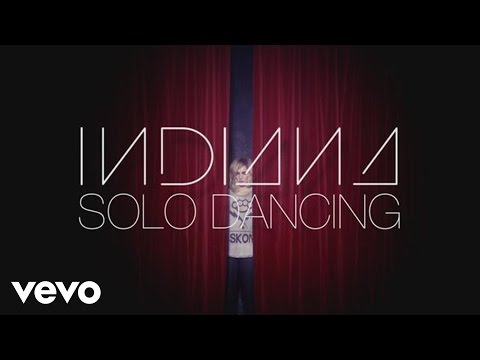 Indiana - Solo Dancing (Official Video)