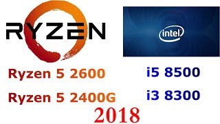 أخبار وموعد اصدار معالجات R5 2400G و R3 2200G و معالج i3 8300 و i5 ...