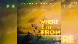 Prince Pronto - Prince Pronto - Where I'm From