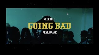 meek-mill-going-bad-feat-drake-music-video.jpg