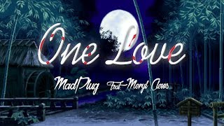 madplug-one-love-feat-meryl-clews-official-lyric-video-free-download-future-bass-2018.jpg