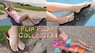 My Flip Flop Collection!