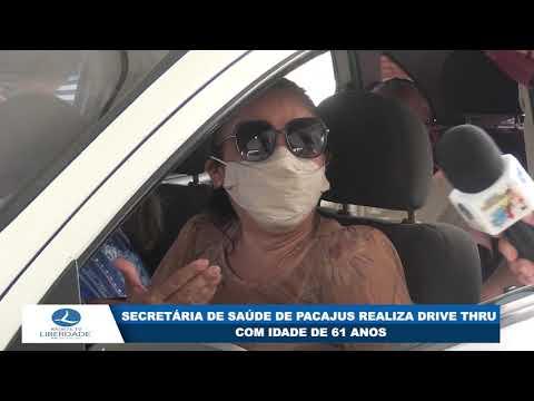 SECRETÁRIA DE SAÚDE DE PACAJUS REALIZA DRIVE THRU COM IDADE DE 61 ANOS