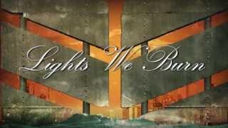 "Nine Lashes ""Lights We Burn"" Lyric Video"